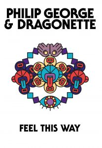 Philip-George-Dragonette-Feel-This-Way-2016-skyelyfe